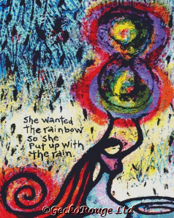 She Wanted The Rainbow So She Put Up With The Rain By Lindy Gaskill Cross Stitch Kit ( LG1SHEW)